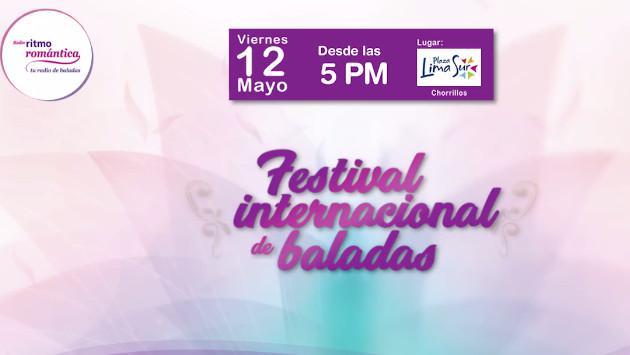 Conoce la programación oficial del 'Festival Internacional de Baladas'