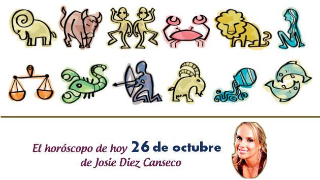 Horóscopo de hoy de Josie Diez Canseco: 26 de octubre
